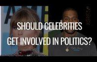 Should Celebrities Get Involved in Politics?