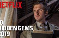10 Hidden Gems on Netflix to Watch Now!
